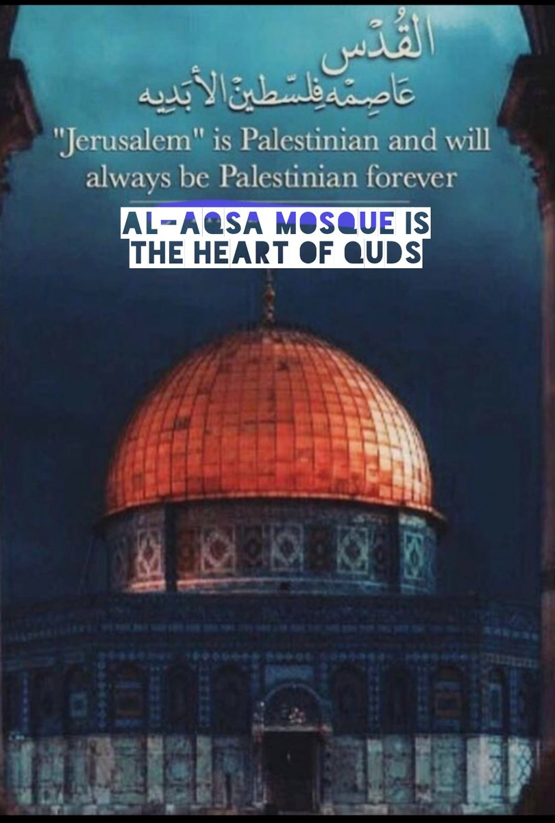 Al-Aqsa Mosque is the heart of Quds Quds is the heart of Palestine Palestine is the heart of #Islam #QudsDay  #Palestinepic.twitter.com/E7vMy2wPIC