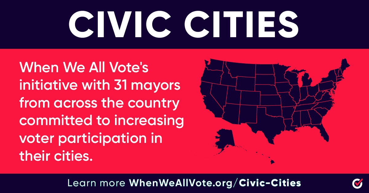 Today, @WhenWeAllVote launched #CivicCities, an initiative for mayors to close the race and age gap in voter participation.  Special shout-out to @KeishaBottoms & @NanWhaley who have joined us on #StateOfWomenTV!  Tell your mayor to join #CivicCities: