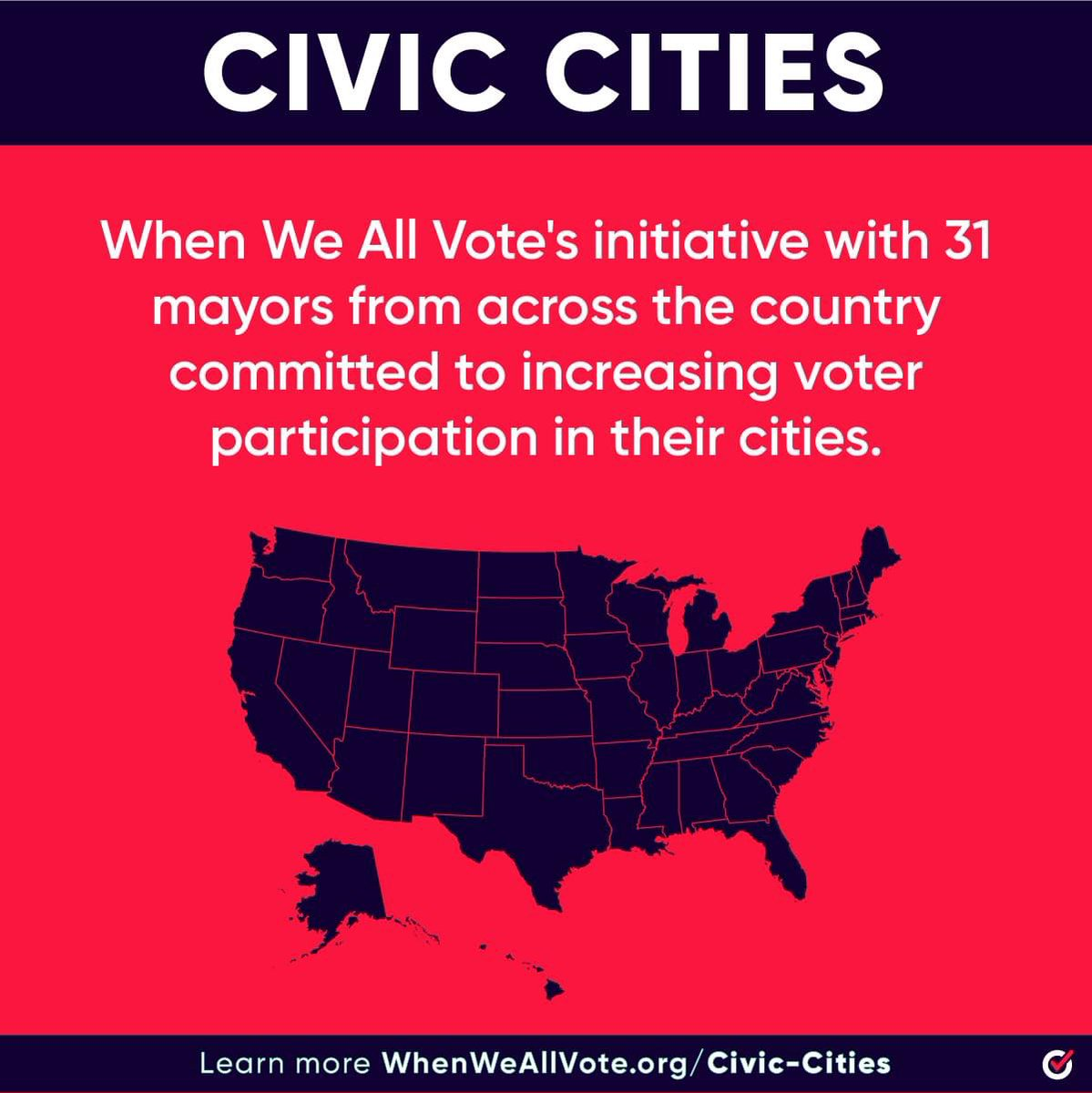 I am proud to be a founding member of #civiccities. Our country is stronger #whenweallvote! @WhenWeAllVote