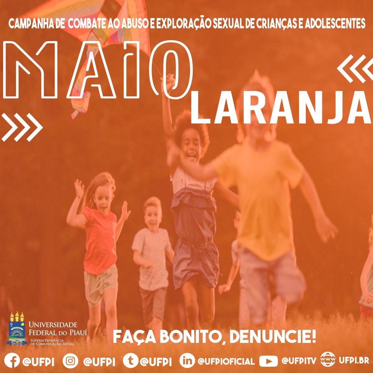 Maio laranja 🔶 . 📲Ajude a denunciar, disque 100. . #ufpi #minhaufpi #vemparaufpi