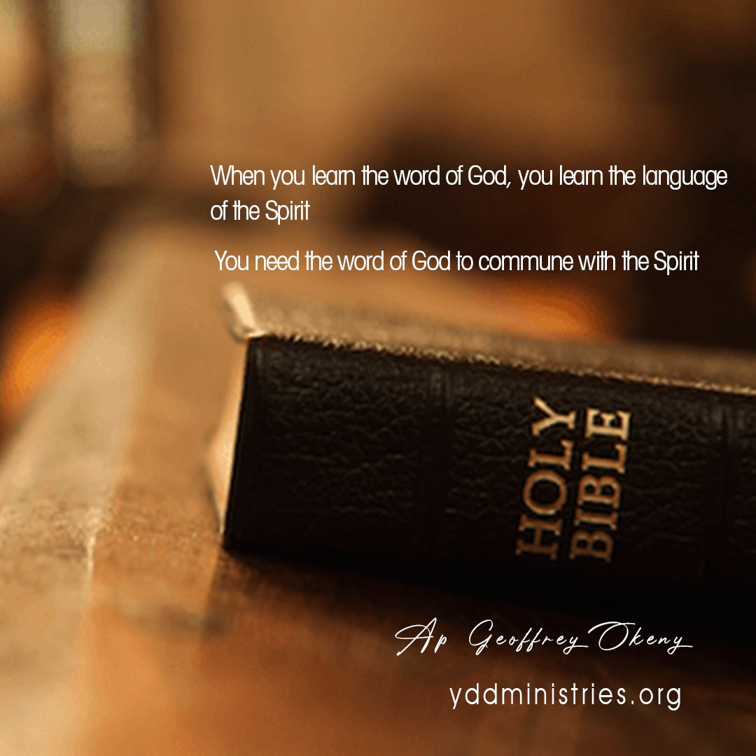 Learn the word of God and learn the language of the Spirit.  @yddministries  #FridayMotivation pic.twitter.com/lAZH4Tjsv6