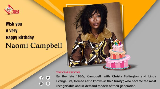 Happy Birthday Naomi  Campbell.