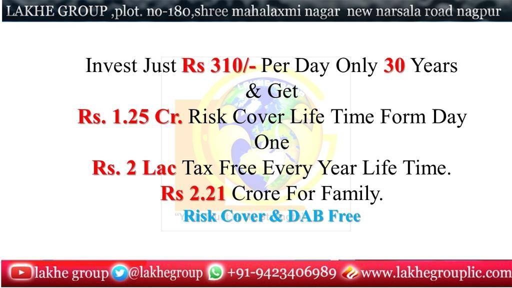 Invest Just Rs 310/- Per Day Only 30 Years  & Get  Rs. 1.25 Cr. Risk Cover Life Time Form Day One Rs. 2 Lac Tax Free Every Year Life Time. Rs 2.21 Crore For Family. Risk Cover & DAB Free Call now -9423406989 #insuranceadvisor #medicalinsurance #insurancecoverage #criticalillnesspic.twitter.com/f7wKobsGoS