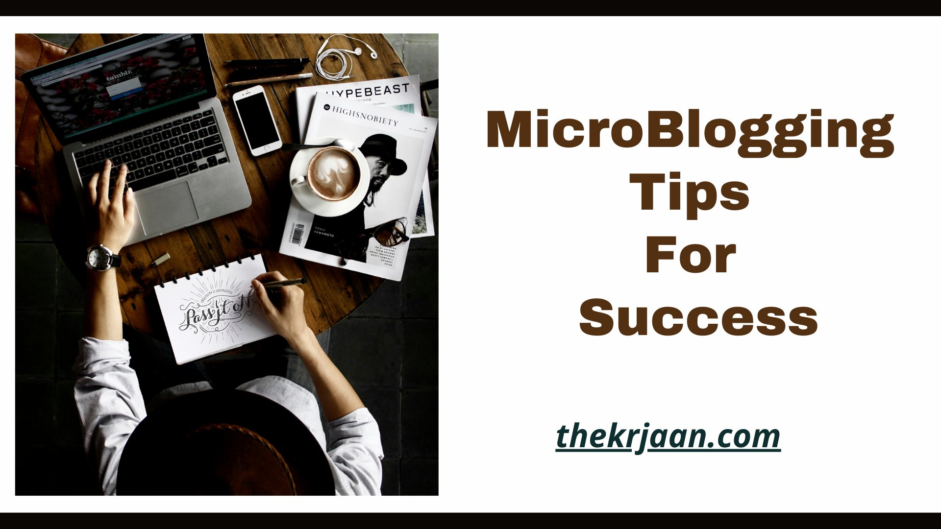 MicroBlogging Tips Which Help You To Get Success