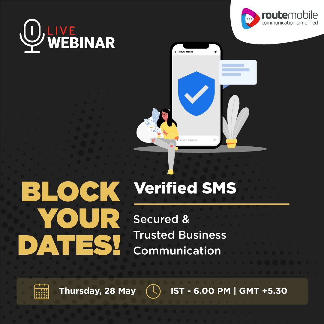 'Block Your Dates' and join us for our upcoming Webinar on #VerifiedSMS. Learn more on how to have secured and trusted business communications with your customers.  https:// us02web.zoom.us/webinar/regist er/4015901442414/WN_iOEFFzhPTYyoAgV38V_Bmg   …  #RMLWebinars. Stay tuned. #RouteItRight #Verification #BrandedSMS <br>http://pic.twitter.com/IngUg75Lde
