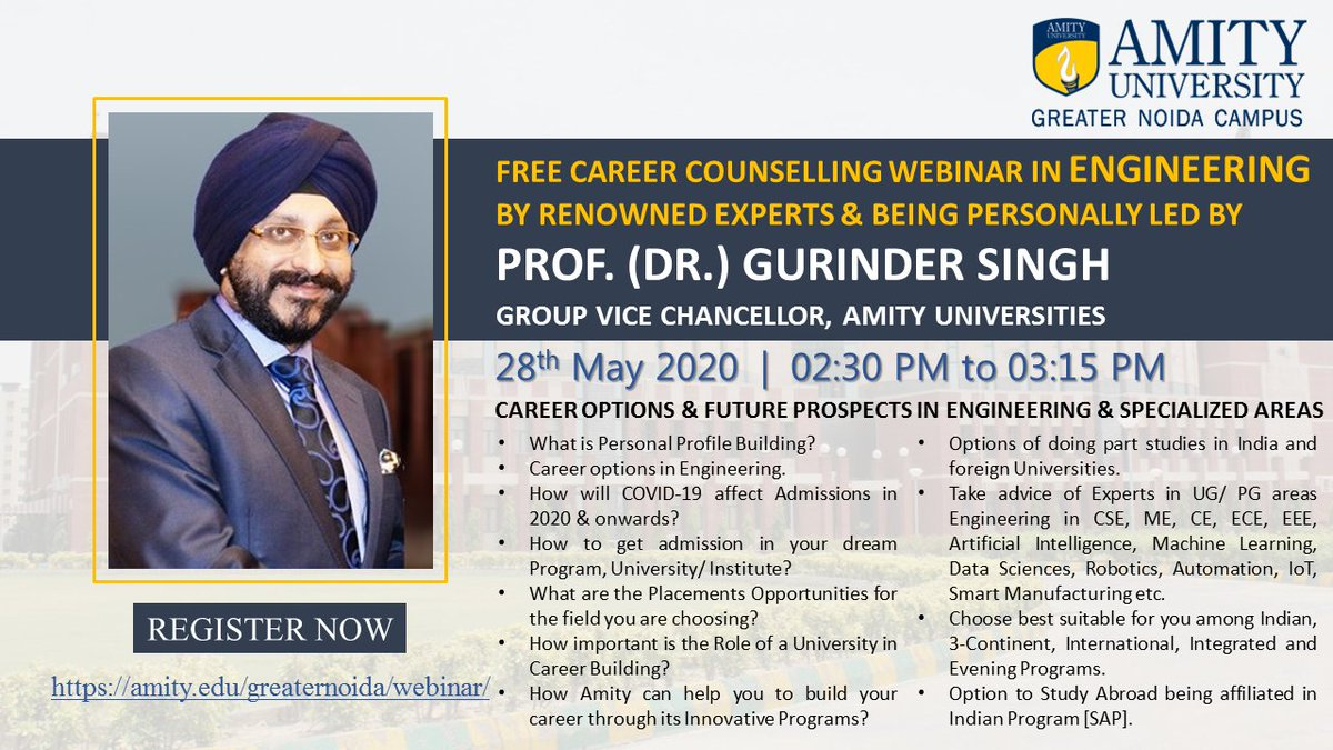 Exclusive Webinar on #Career Options & Future Prospects in #Engineering, personally led by Prof. (Dr.) @DrGSingh1 , Group Vice Chancellor, Amity Universities @AmityUni  on 28th May 2020 from 02:30 PM to 03:15 PM. Register Now: https://amity.webex.com/amity/onstage/g.php?MTID=ed433314e980fce18def4a9219025fb19… @gnamity @hsdhanny1pic.twitter.com/2xLxX0ogZp