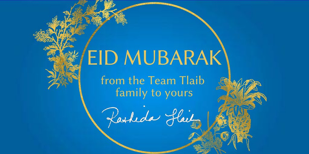 #EidMubarak to all celebrating in #13thDistrictStrong and beyond, from the #TeamTlaib family to yours. May it be as joyous a holiday as ever. https://t.co/Enjiz5h5NU