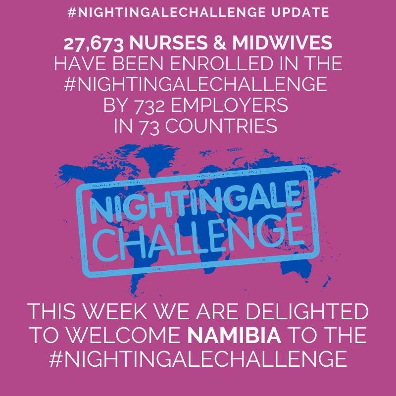 #NightingaleChallenge numbers update! Welcome to #Namibia 🇳🇦! #Nurses2020 #Midwives2020