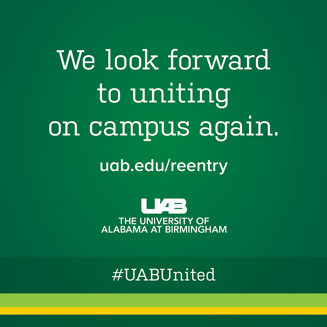 Blazers, we look forward to seeing your faces again. Until then, lets unite virtually! 📲 Show off your Blazer pride using #UABUnited in social posts. Learn more: go.uab.edu/ngbrv