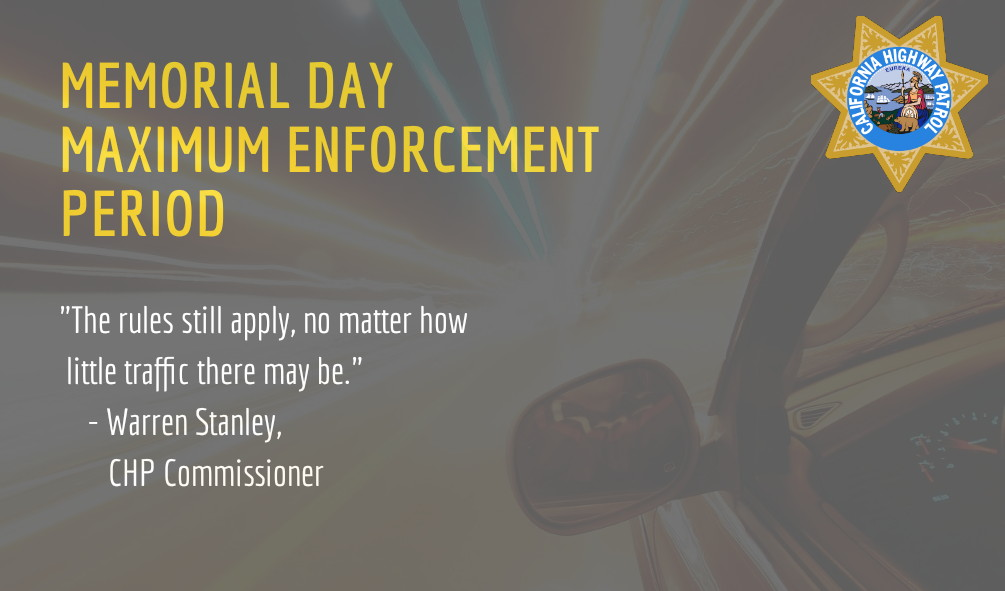 With most people opting for a staycation and engaging in essential travel only, the CHP is helping to keep the motoring public safe this weekend with its annual Memorial Day Maximum Enforcement Period, now through 11:59 p.m. on Monday, May 25.  https://t.co/GVvae4zMY8 https://t.co/DBkoXjZBMv