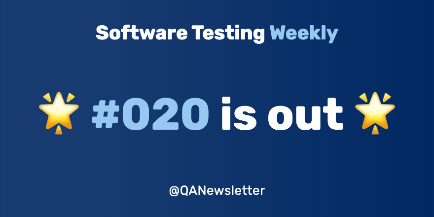 20th issue of the best QA news is out! 🌟 See at: softwaretestingweekly.com/issues/20 Including @joecolantonio, @testersfindaway, @forrestbrazeal, @automationpanda, @mcruzdrake, @CodingDoug, @dialexnunes, @bahmutov, @douglassquirrel, @Jtf, @rocketkeis and @TestWithNishi! #SoftwareTesting