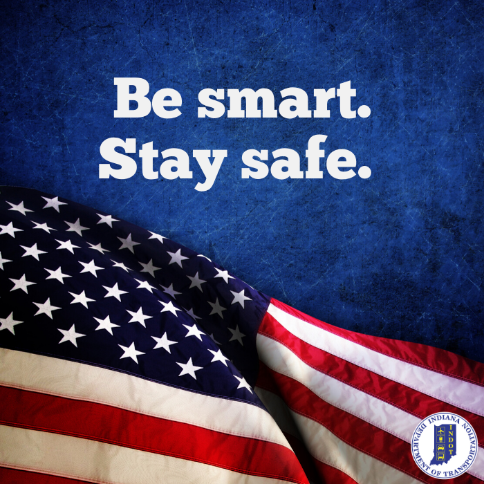 We are going into a holiday weekend. Here are a few tips to help you stay safe this weekend: dont drink and drive, slow down in work zones and maintain distance at your social gatherings.