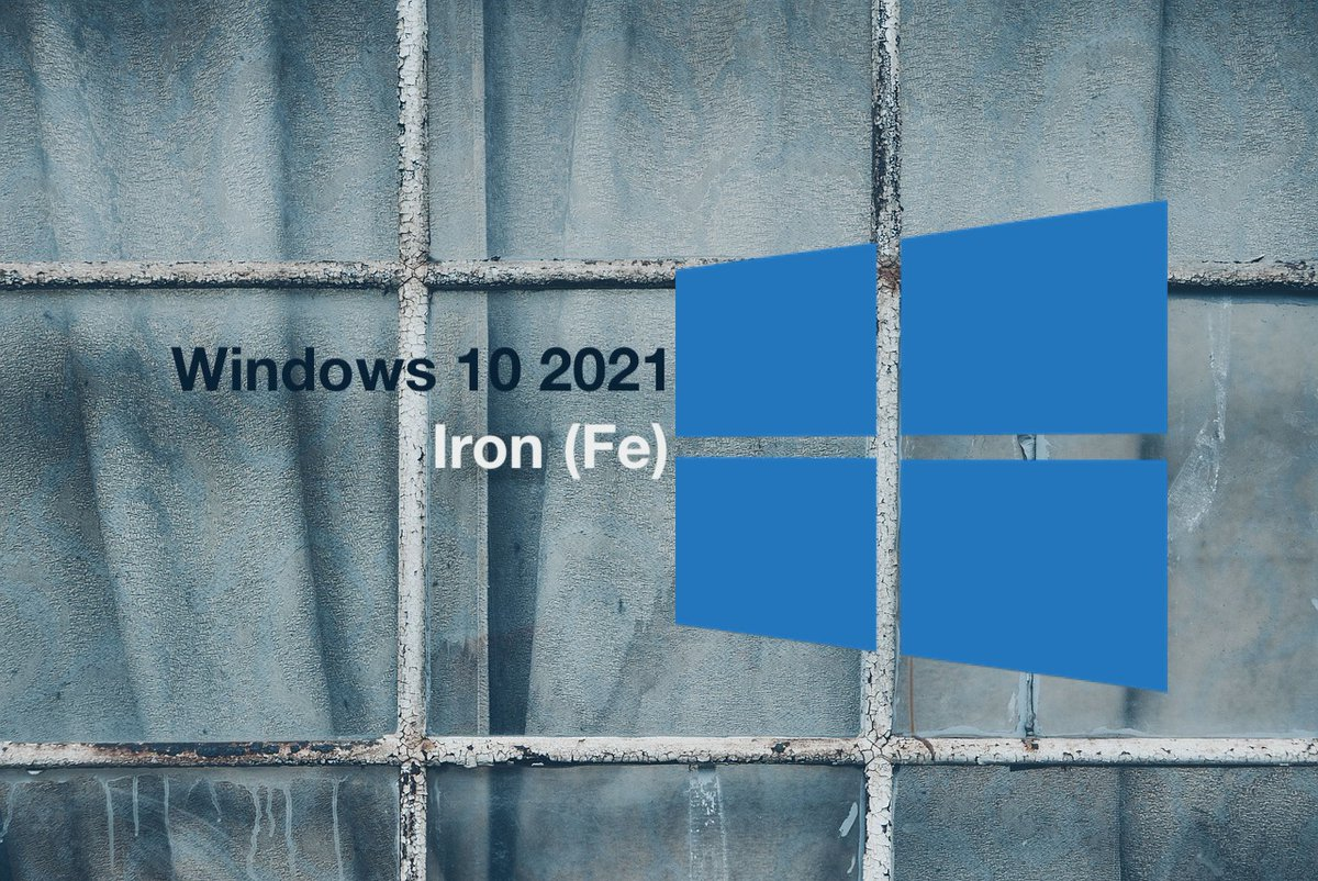 Windows 10 2021 Is Codenamed Iron (Fe) – Deleted Text in the Official Blogpost Reveals dlvr.it/RXBBxr
