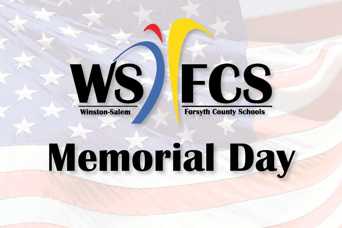 All #WS/FCS offices will be closed Monday, May 25, 2020 in observance of Memorial Day.  We will return to #eLearning on Tuesday, May 26. pic.twitter.com/h2xHYfGUc0
