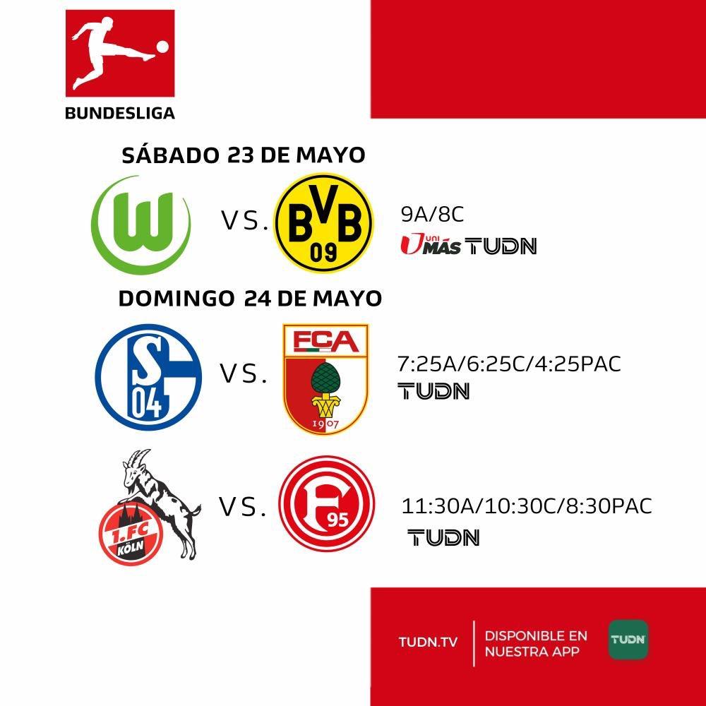 El único fútbol de élite que tenemos activo...  Y lo tenemos en @TUDNUSA    La @Bundesliga_EN    Sábado 23 de Mayo   @VfL_Wolfsburg @BVB @UniMas @TUDNUSA   Domingo 24 de Mayo   @s04 @FCAugsburg @fckoeln @f95 @TUDNUSApic.twitter.com/yZrFMBpKZX