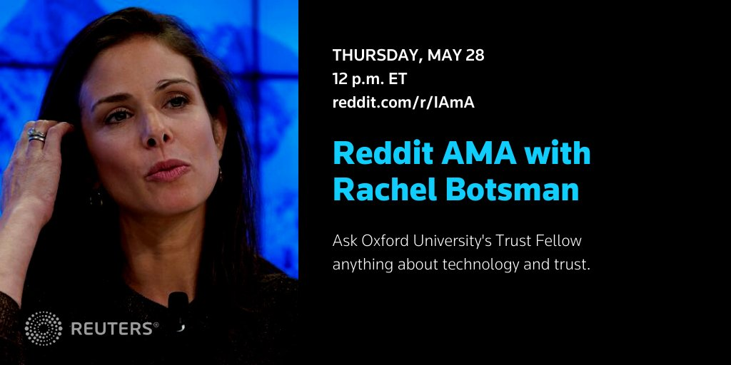 What questions do you have about technology and trust? Leading trust expert @rachelbotsman will answer them next Thursday, May 28, in a @reddit AMA hosted by @Reuters. https://t.co/wWTsETjkOk