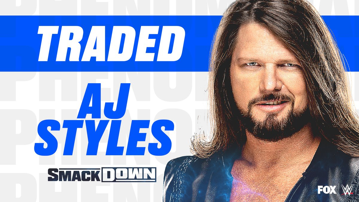He's home. @AJStylesOrg has been traded to #SmackDown . <br>http://pic.twitter.com/skg4fO5qHB