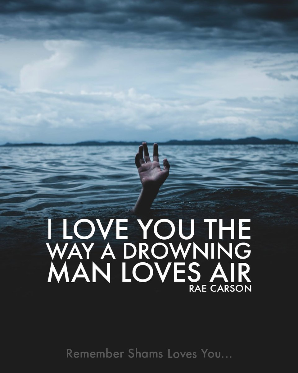 """""""I love you the way a drowning man loves air."""" ~ Rae Carson  #iloveyou #ilu #theway #drowning #man #lovesair #loves #air #airquotes #manquotes #drowningquotes #lovequotes #lovequoteoftheday #instaquoteoftheday #quoteofthedaypic.twitter.com/HJOsYRPb01"""