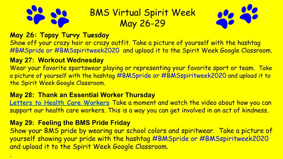 BMS Virtual Spirit Week is here, May 26-29. Join in the fun. Challenges and spirit days are planned. Show that BMS Pride! @tierneybethel @WatsonBryan7 @LearnWithMFern_ @taranovichj1