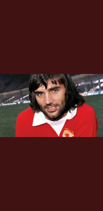 HAPPY BIRTHDAY GEORGE BEST ... 74 today.. gone but never forgotten,