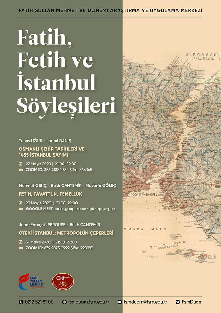 FSMDUAM tarafından düzenlenen Fatih, Fetih ve İstanbul söyleşileri 27-29-31 Mayıs tarihlerinde Zoom üzerinden gerçekleştirilecektir. Tüm arkadaşlarımız davetlidir. https://t.co/pSP6GXfB6W
