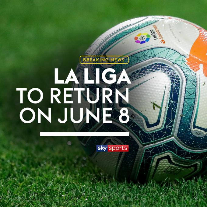 La Liga is to return on June 8th...   #LaLiga pic.twitter.com/JD5rV0bNwK