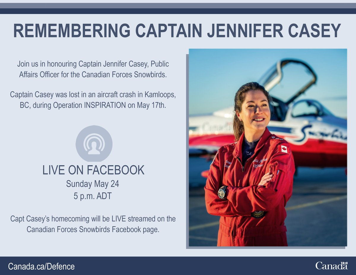 Join us in honouring Captain Jennifer Casey, Public Affairs Officer for the Canadian Forces Snowbirds. Captain Casey's homecoming to Halifax will be streamed LIVE on the Snowbirds Facebook page on Sunday, May 24 at 5 p.m. Atlantic Daylight Time. https://t.co/5DR2V3pOeN https://t.co/d0vTC6M9CO