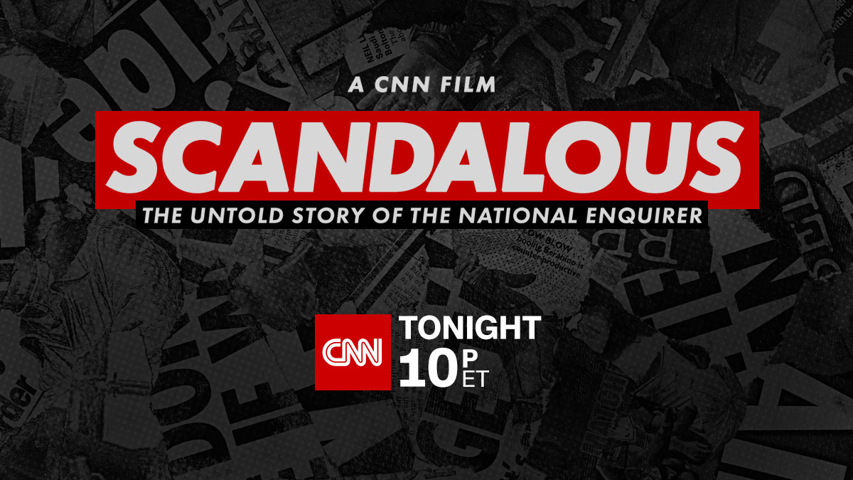 A probing look into the stories behind the rise of the most infamous tabloid in American history. Witness the shocking revelations from the publication's insiders in #ScandalousFilm. Tonight at 10p ET on @CNN