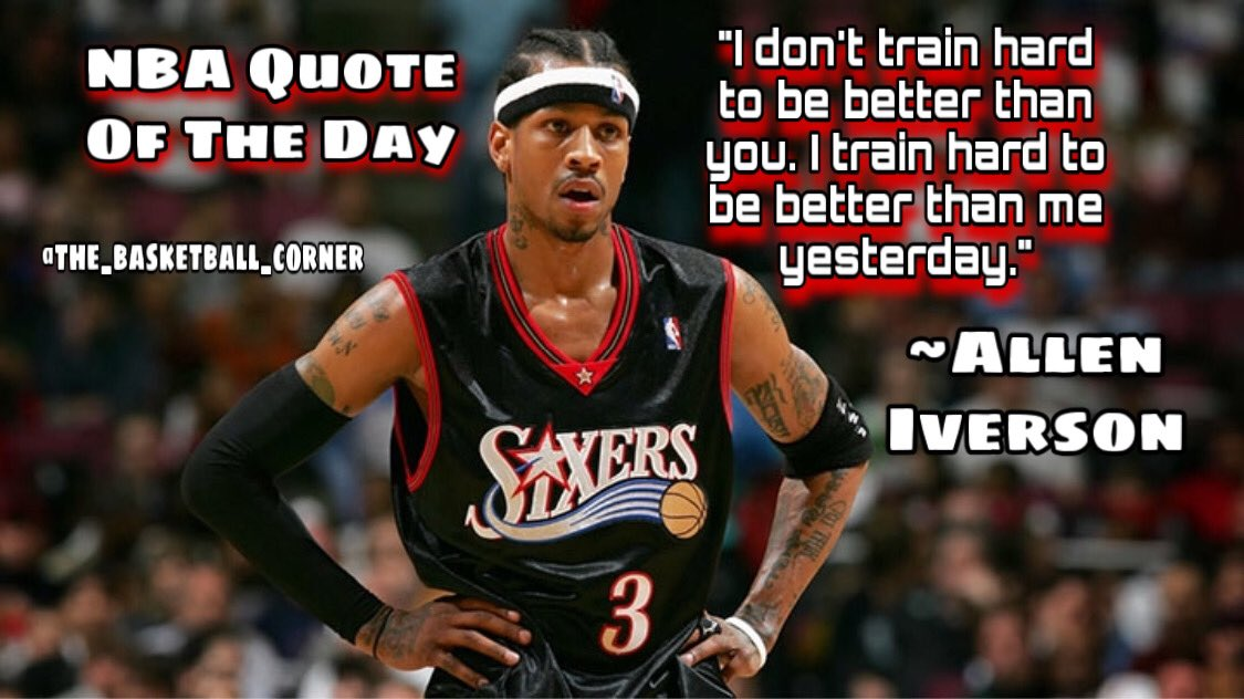 """""""I don't train hard to be better than you. I train hard to be better than me yesterday."""" ~Allen Iverson Great mindset from The Answer! #hoops #ball #baller #ballin #hooper #hooping #basketball  #nba #nbabasketball #crossover #dunk #dunks #triple #nbaquoteoftheday #threepic.twitter.com/Efg9gkyNs4"""