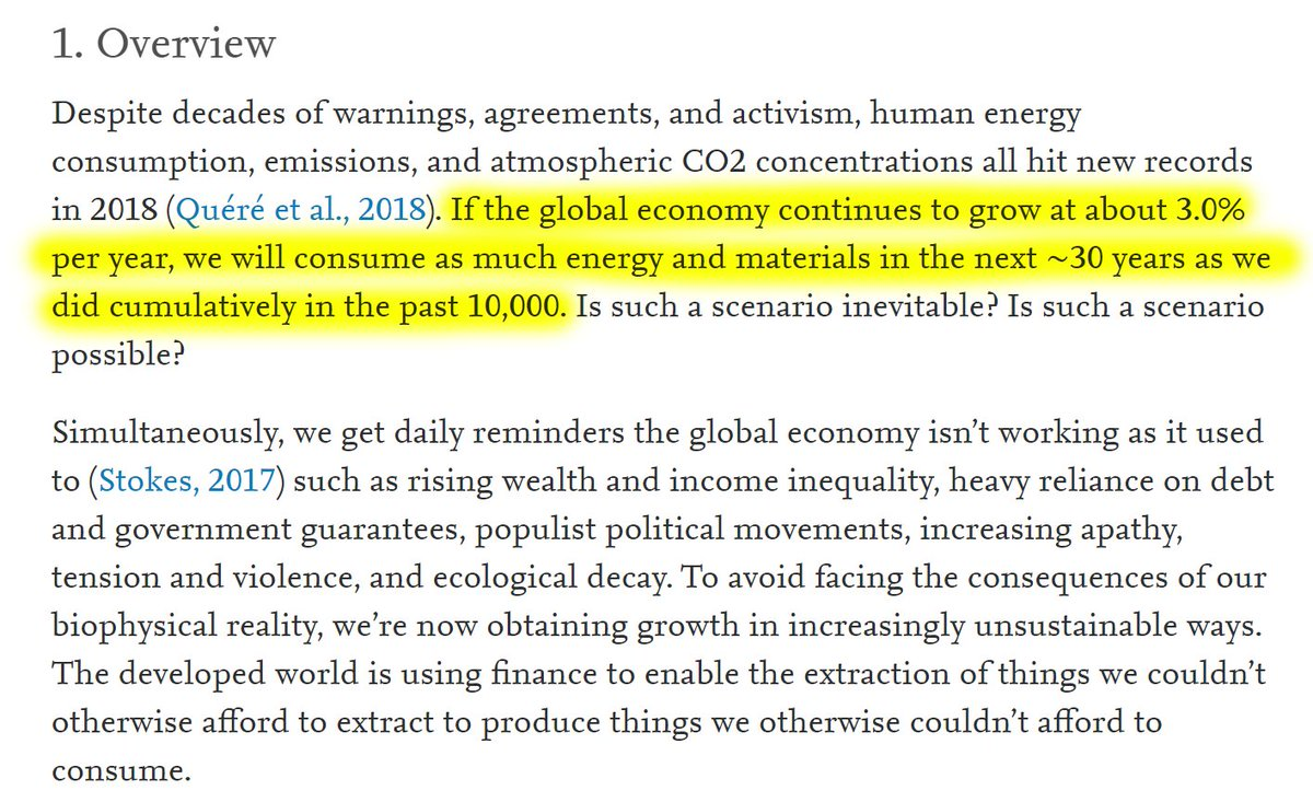 """4/60 1. Overview""""If the global economy continues to grow at about 3.0% per year, we will consume as much energy and materials in the next ~30 years as we did cumulatively in the past 10,000."""""""