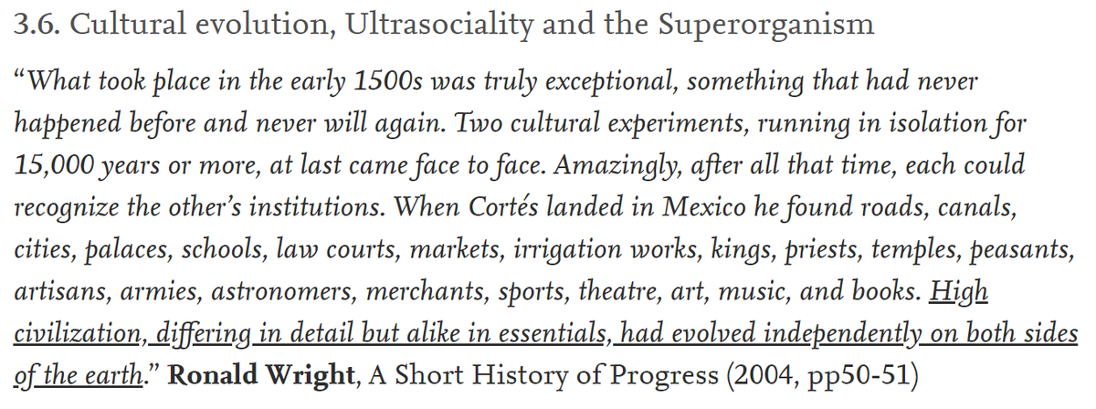 """11/60 3.6.1. Cultural evolution""""What took place in the early 1500s was truly exceptional Two cultural experiments, running in isolation for millennia, at last came face to face. Amazingly, after all that time, each could recognize the other's institutions."""""""
