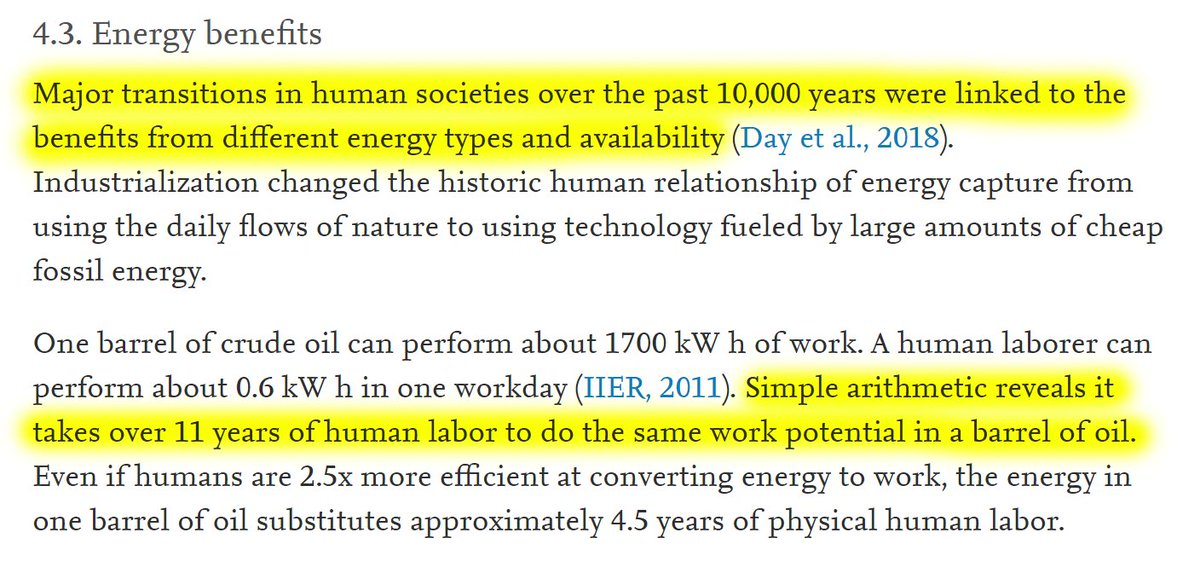 """16/60 4.3. Energy benefits""""Major transitions in human societies over history were linked to the benefits from different energy types and availability.""""""""Simple arithmetic reveals it takes over 11 years of human labor to do the same work potential in a barrel of oil."""""""
