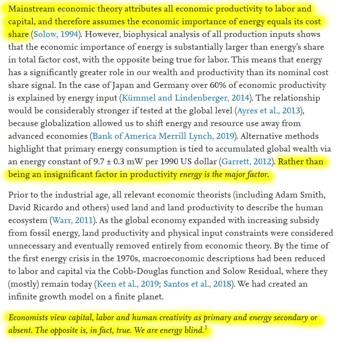 """22/60 """"Mainstream economics attribute all economic productivity to labor and capital, and therefore assumes the economic importance of energy equals its cost share.""""""""Rather than being an insignificant factor in productivity 𝘦𝘯𝘦𝘳𝘨𝘺 𝘪𝘴 𝘵𝘩𝘦 𝘮𝘢𝘫𝘰𝘳 𝘧𝘢𝘤𝘵𝘰𝘳."""""""