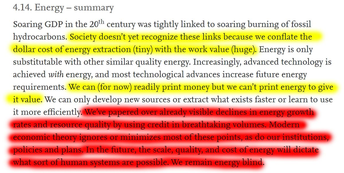 """36/60 4.14.1 Energy – summary""""We've papered over already visible declines in energy growth rates and resource quality by using credit in breathtaking volumes. Modern economic theory ignores or minimizes most of these points, as do our institutions, policies and plans."""""""