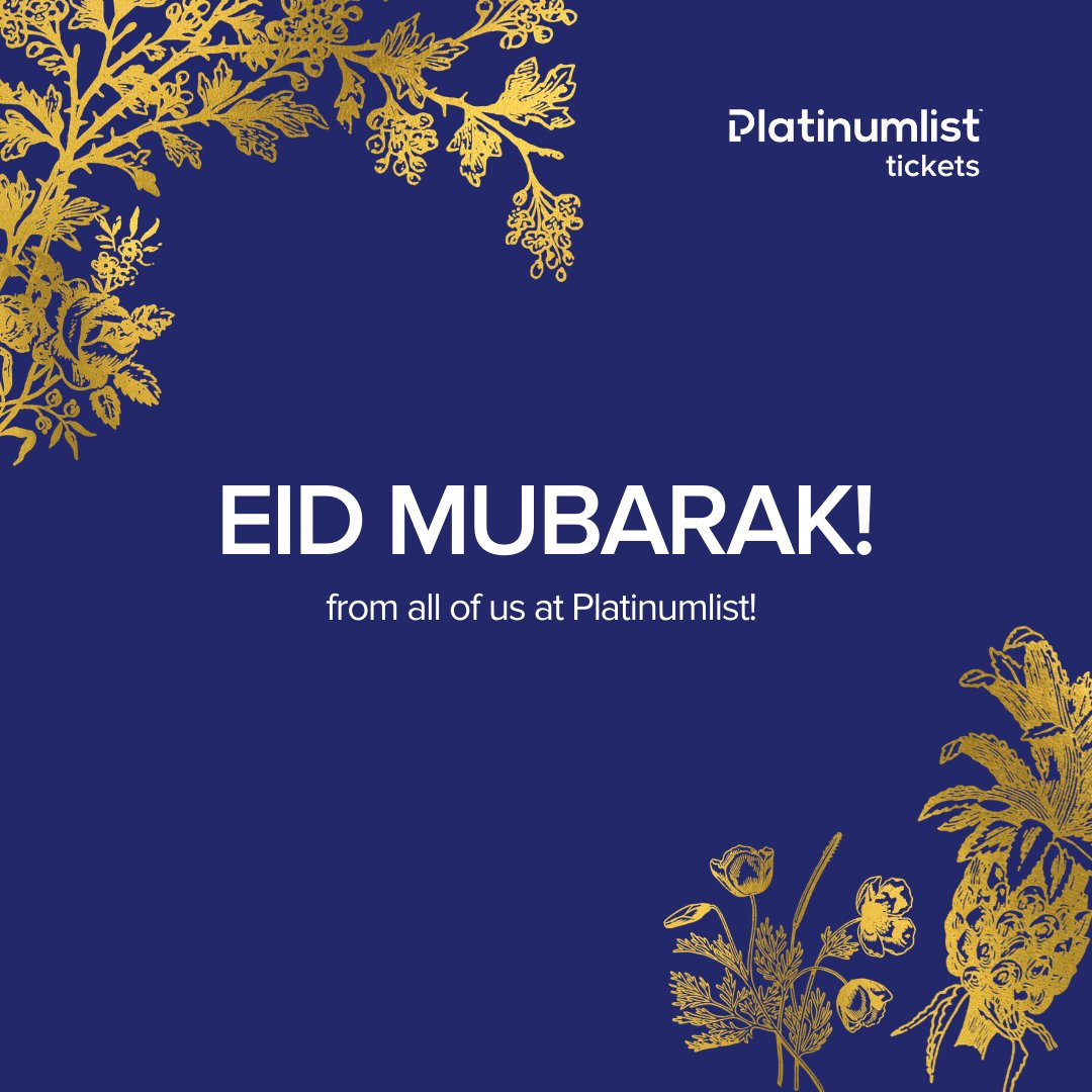 Eid Mubarak to you and your family, from all of us at Platinumlist! ❤️