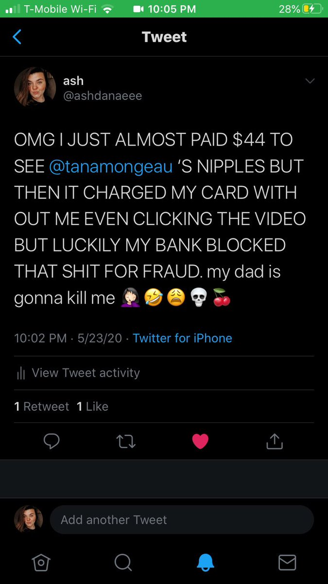 @tanamongeau Uh hey, so I got a laugh out of my own experience BUT not everyone is lucky enough to have fraud protection at their bank and A LOT of people are getting charged for your OnlyFans without warning. Can you please look into this??? https://t.co/nCKuSSoo6r
