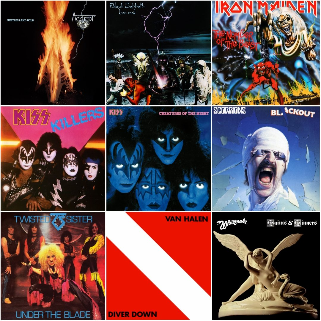 Nove discos de 1982:  Accept – Restless and Wild Black Sabbath – Live Evil Iron Maiden – The Number of the Beast KISS – Killers e Creatures of the Night Scorpions – Blackout Twisted Sister – Under the Blade Van Halen – Diver Down Whitesnake – Saints & Sinners  E os seus? <br>http://pic.twitter.com/qCSHem6yWU