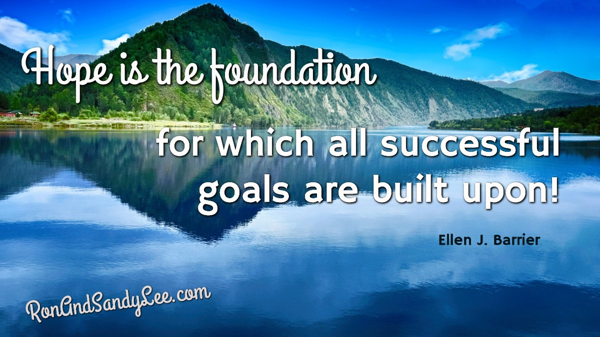 """""""Hope is the foundation for which all successful goals are built upon!"""" -  Ellen J. Barrier Have lots of hope and get that foundation started!    #livewithintention #fempreneur #socialmediamanagement <br>http://pic.twitter.com/xwlzRzxHec"""