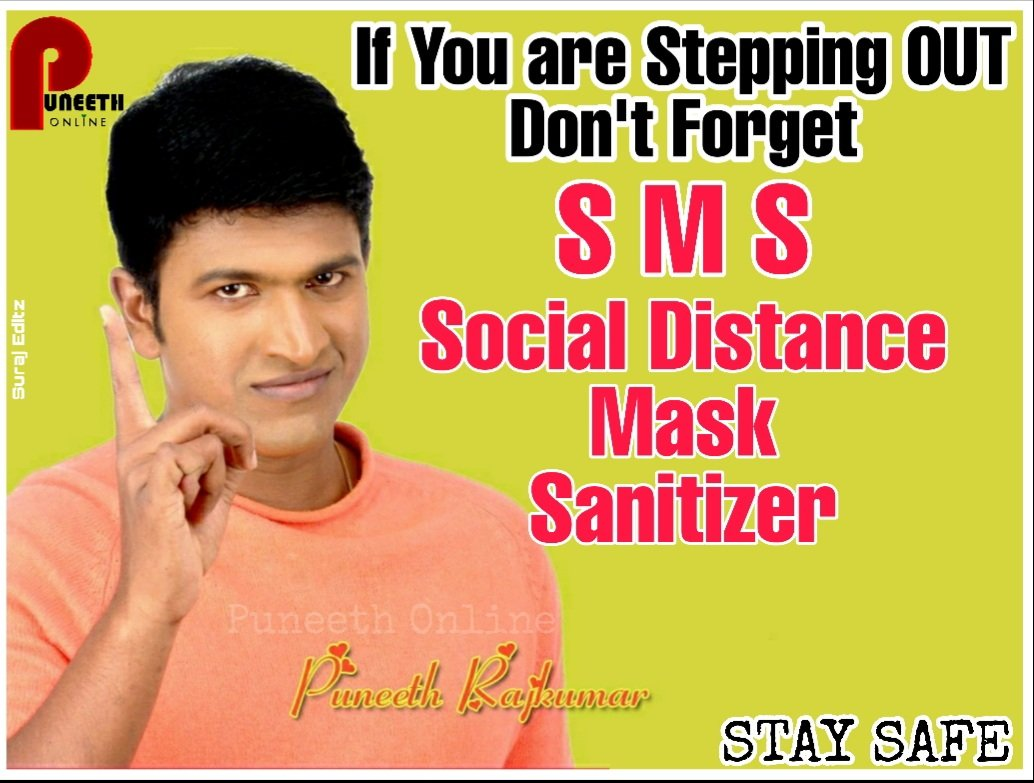 Don't Forget to take Safety Precautions before SteppingOut...  #PowerStar #PuneethRajkumar #Appu #PRK #AppuBoss #AppuSir #TheRajkumars #PuneethOnline  #StaySafeStayHome #StayAtHomeSaveLives