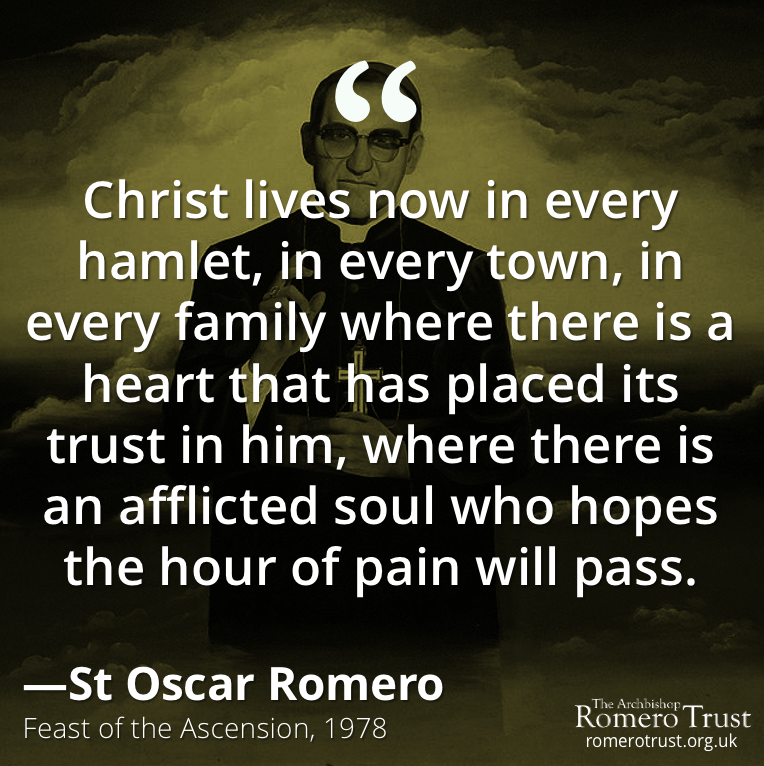 Christ lives now in every hamlet, in every town, in every family where there is a heart that has placed its trust in him, where there is an afflicted soul who hopes the hour of pain will pass —St Oscar Romero, Ascension 1978 #StOscarRomero #Christ pic.twitter.com/r3Jct9AJNW
