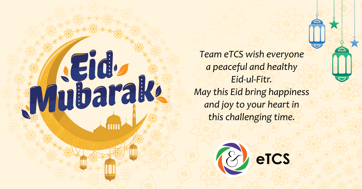 #Eid #Mubarak! Team #eTCS Wishes you and your Family Blessed and Joyful Eid-Ul-Fitr! #Eid2020 #EidMubarak #Eidulfitr2020 #HappyEid #EidMabrook https://t.co/i2QaJstHDU