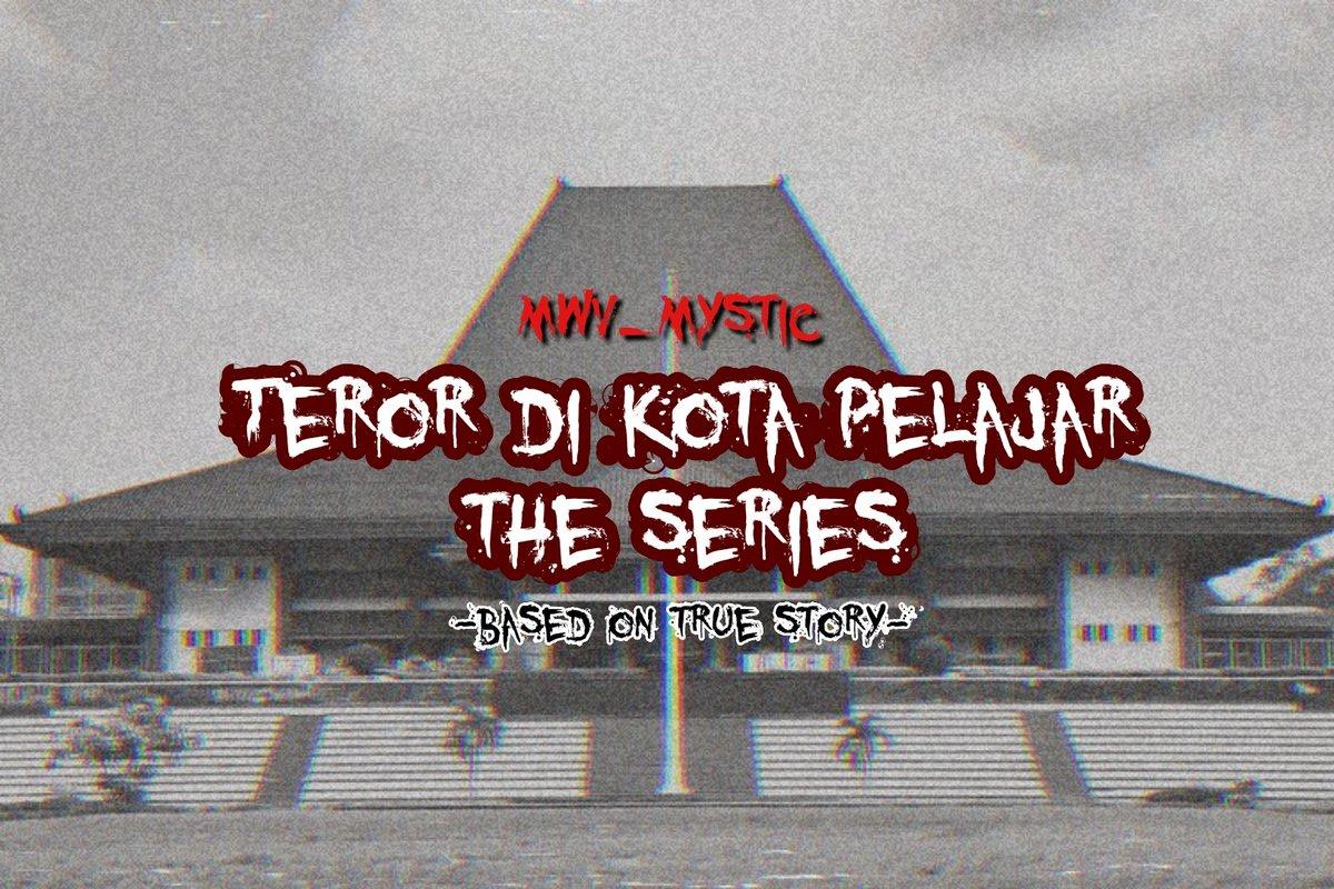 Teror di Kota Pelajar The Series #mwv_TerorKotaPelajar  Based on True Story  a thread <br>http://pic.twitter.com/zYmNaJ8ckn
