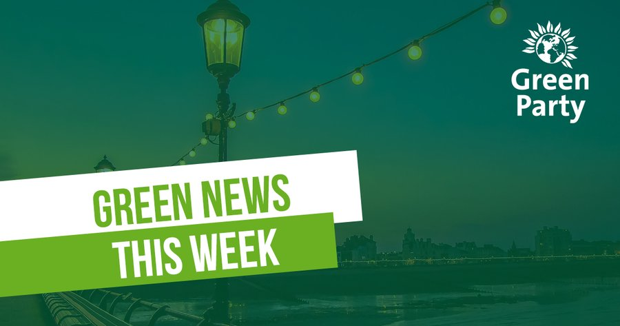 We hope youve had a great week and are safely enjoying the #BankHolidayWeekend Heres your Green Councillors round up this week 💚