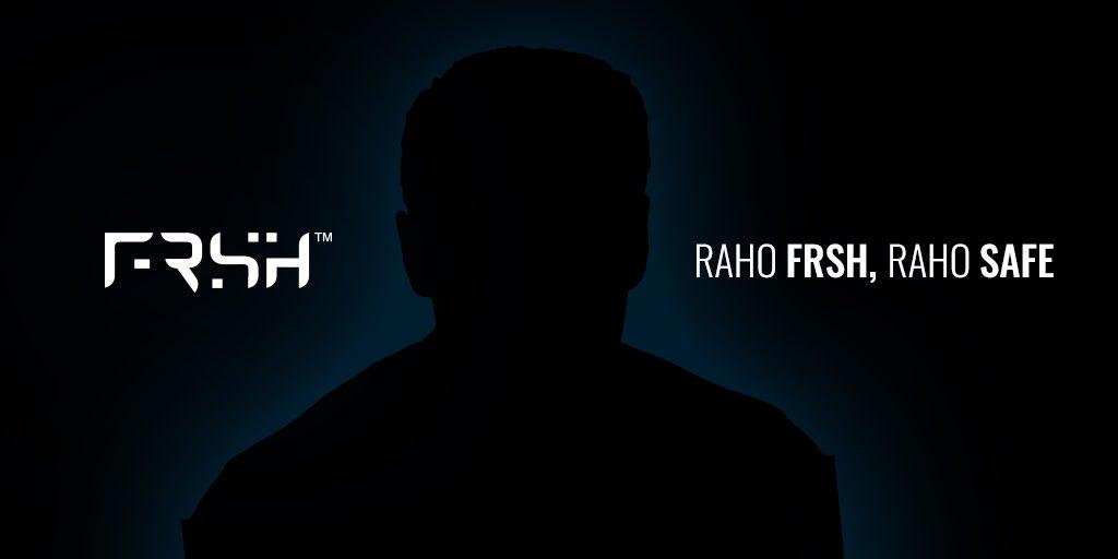 Get ready to feel the FRSHness #RahoFRSH #RahoSafe  Launching 24-05-20