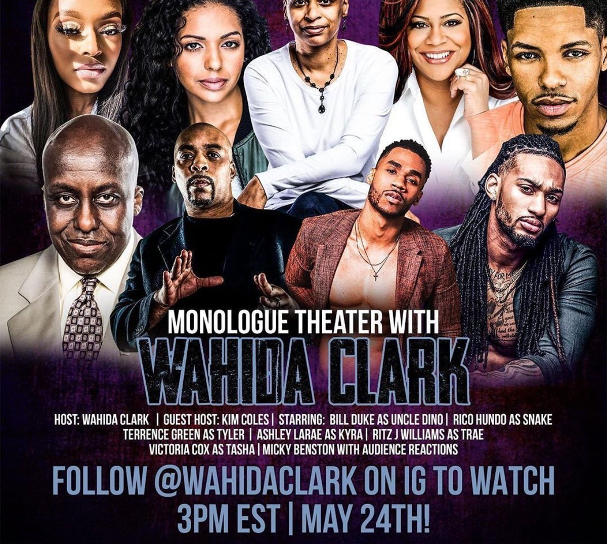 Catch me today 3pm -8pm follow @wahidaclark for a Live Monologue theater with Terrence Green, Ashley Larae, Rico Hundo, Victoria Cox, Ritz Williams and Mickey Bentson. Hosted by @kimcoles! #Monologuetheater #blacktwitter #instagram #stayhome #staysafe #stayhealthy #staypositive