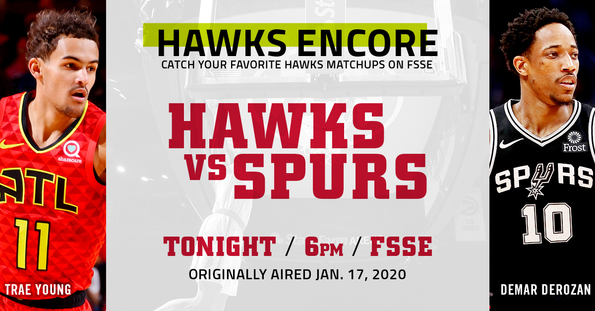 We're running it back tonight with another #HawksEncore game! 🔥  Tune in to @HawksOnFSSE at 6pm ET to catch our historic win in San Antonio from Jan. 17! 🙌   #TrueToAtlanta https://t.co/jocfyVPb40