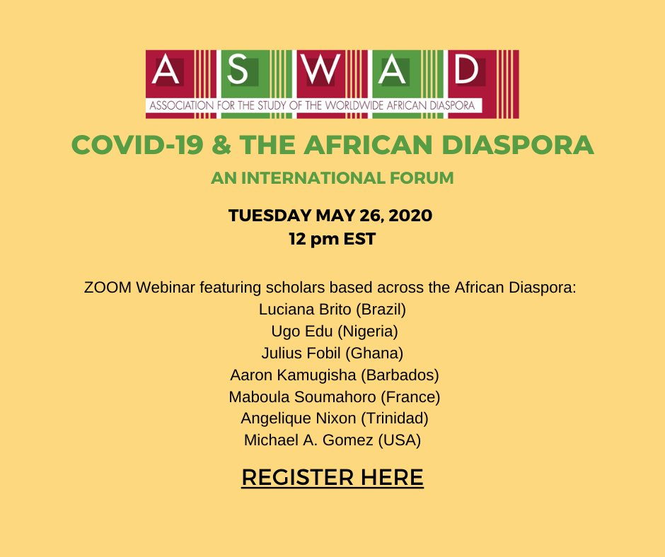 Join us to discuss how the African Diaspora is dealing with #Covid19 Register here: https://bit.ly/AswadCovid19 #Covid19Africa #Covid19Caribbean #BlackStudies #Covid19Brazil #Covid19LatinAmericapic.twitter.com/r43YguyTQg