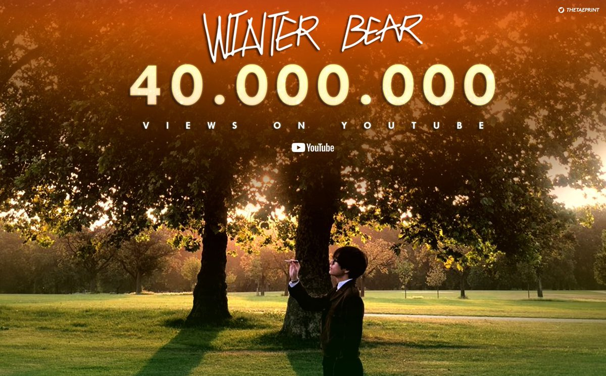 [INFO] Taehyung's first fully self composed english song Winter Bear has surpassed 40M views on Youtube.   #Taehyung #뷔 @bts_twt<br>http://pic.twitter.com/H4Fg6fGtll