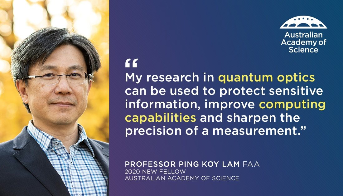 """""""Unless our understanding of physics is wrong, quantum encryption is absolutely unbreakable.""""  Prof Ping Koy Lam FAA improves information and communications technology through research in quantum optics. #FellowsAA @scienceANU @ANUmedia https://t.co/tU483jXXGN"""