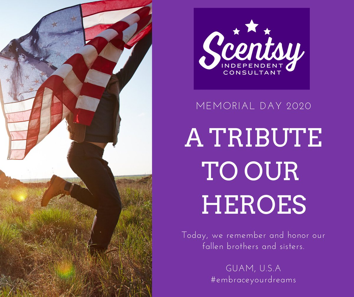 Memorial Day 2020 #scentsy #embraceyourdreams #guam pic.twitter.com/c4YYAN3iyY